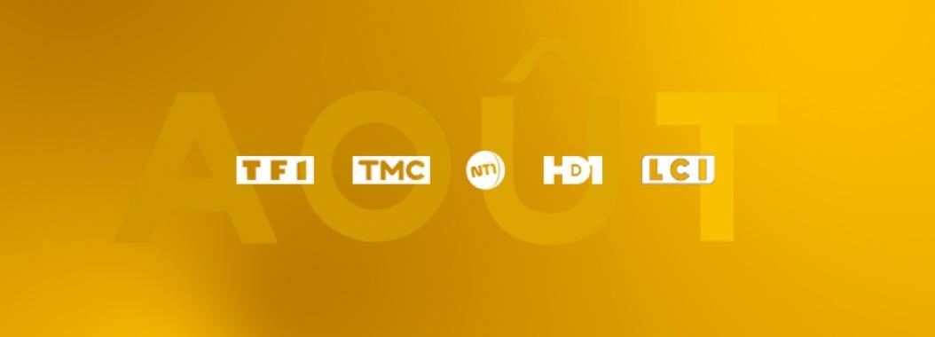 Audiences Groupe TF1 août 2017 TF1 TMC NT1 HD1 LCI