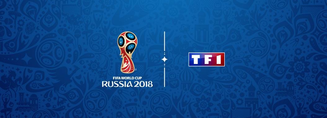 Coupe du Monde de la FIFA 2018 TF1