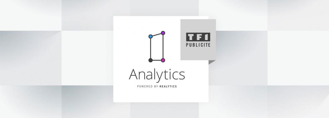 TF1 Publicité s'associe à Realytics pour lancer sa solution TF1 Analytics