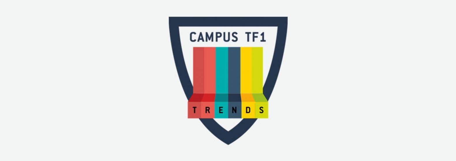Campus TF1 Trends 2017