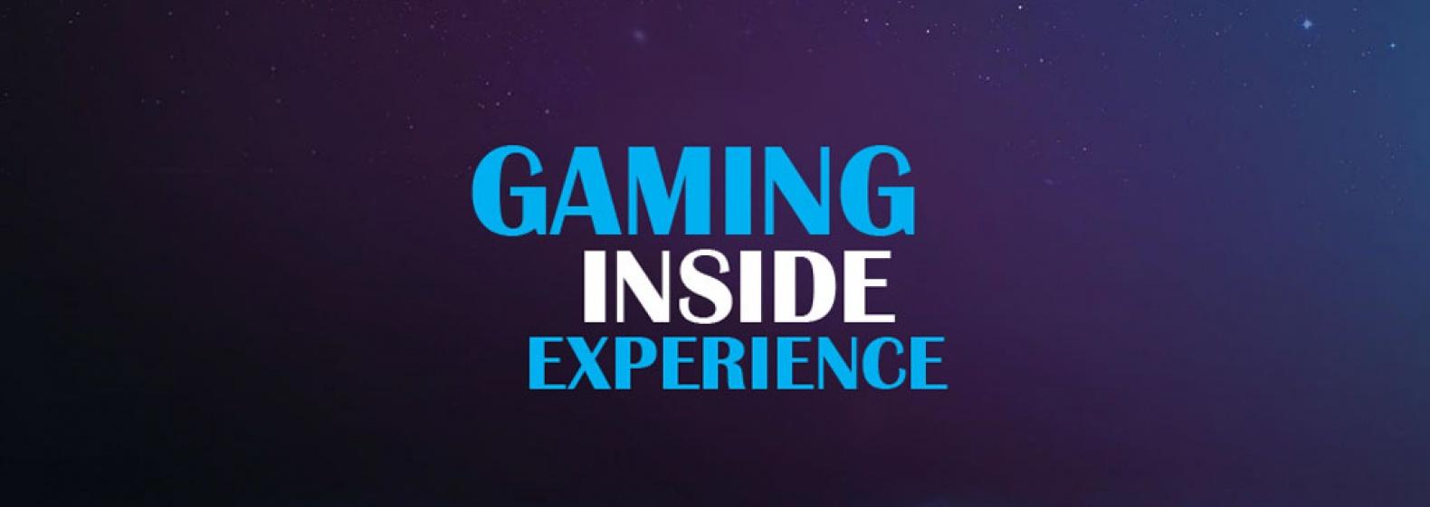 Gaming Inside Experience : l'événement e-sport 2017