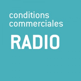Conditions commerciales Radio