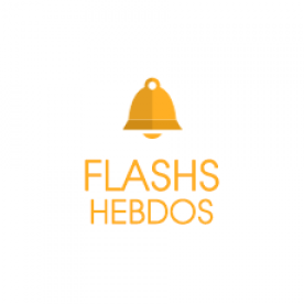 Flashs hebdomadaires