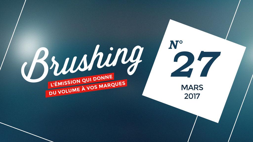 Brushing n°27 (mars 2017)