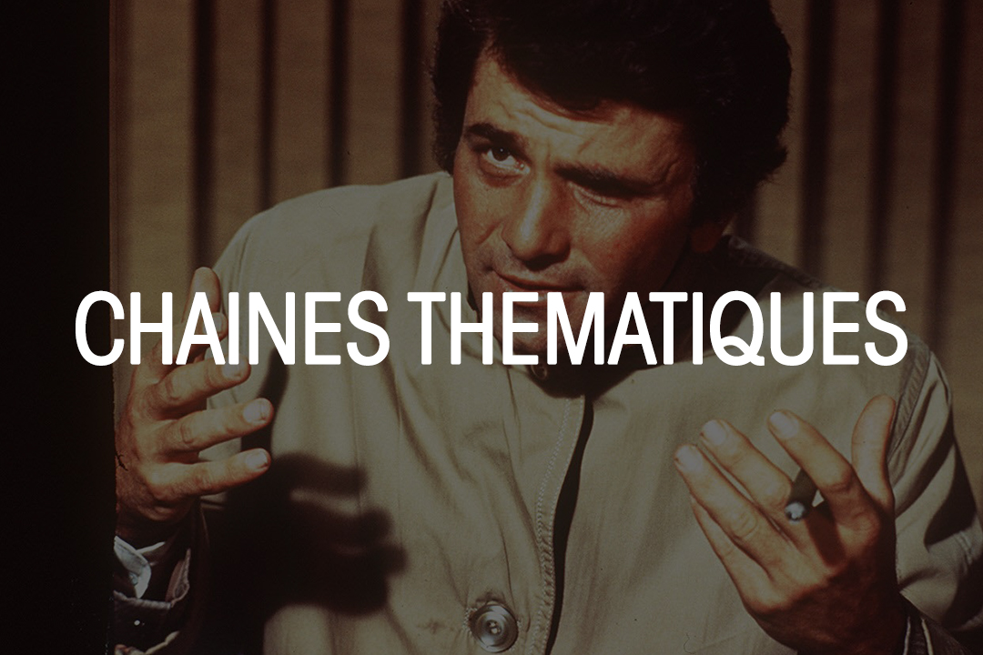 CHAINES THEMATIQUES