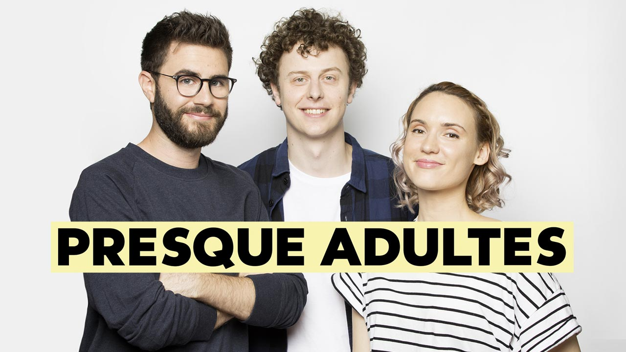 Presque adultes / Norman / Cyprien / Natoo